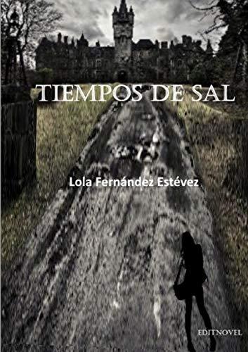 Tiempos de Sal: Fernandez Estevez, Lola