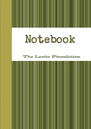 The Levite Foundation Notebook (Paperback): Beverley Anderson