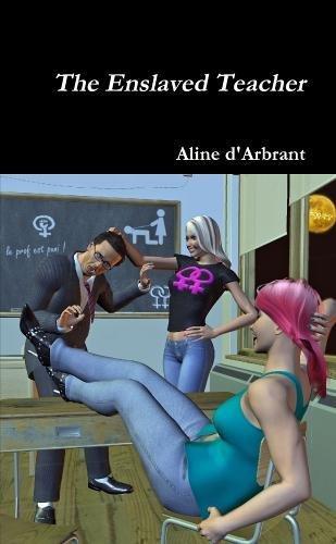 The Enslaved Teacher: D'arbrant, Aline