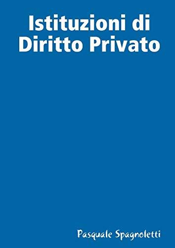 Istituzioni Di Diritto Privato (Paperback): Pasquale Spagnoletti