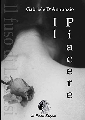 9781326678227: Il Piacere (Italian Edition)