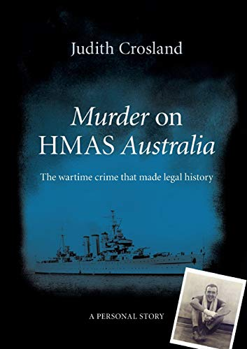 9781326689322: Murder on HMAS Australia: the wartime crime that made legal history