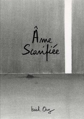 9781326691592: AME Scarifiee (French Edition)
