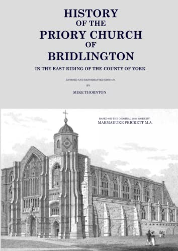 9781326716707: History of the Priory Church of Bridlington