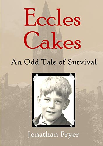9781326719616: Eccles Cakes: An Odd Tale of Survival