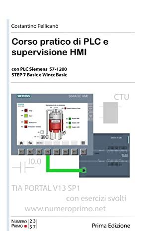 9781326722890: Corso pratico di PLC e supervisione HMI. Per le Scuole superiori