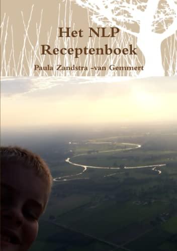 Het NLP Receptenboek (Paperback): P.F. Zandstra -van