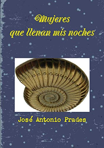9781326741303: Mujeres que llenan mis noches (Spanish Edition)