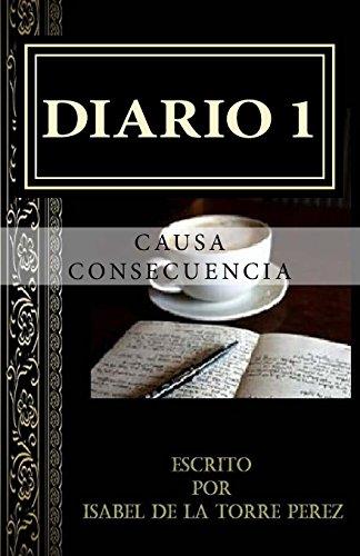 9781326763923: diario 1: causa & consecuencia: Volume 1 (los diarios de Samara)