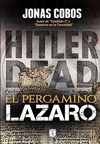 El Pergamino Lazaro (Hardcover): Jonas Cobos