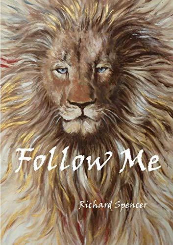 Follow Me: Spencer, Richard