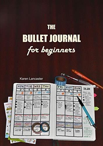 9781326867157: The Bullet Journal for Beginners
