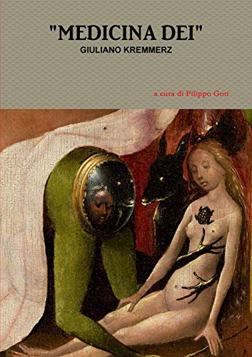 Medicina Dei (Paperback): Giuliano Kremmerz
