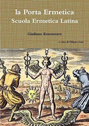 la Porta Ermetica - Scuola Ermetica Latina: Giuliano Kremmerz