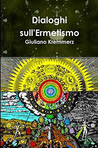 Dialoghi Sull ermetismo (Paperback): Giuliano Kremmerz