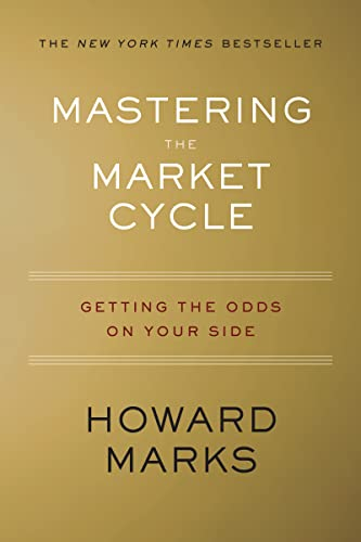 9781328479259: Mastering the Market Cycle: Getting the Odds on Your Side