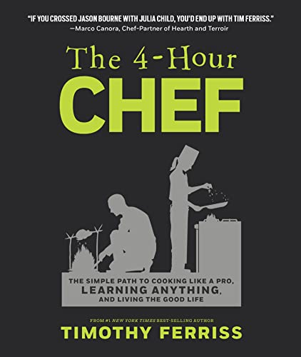 9781328519160: The 4-Hour Chef: The Simple Path to Cooking Like a Pro, Learning Anything, and Living the Good Life