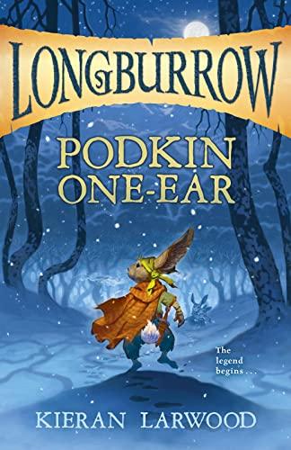 Podkin One-Ear (Longburrow): Kieran Larwood