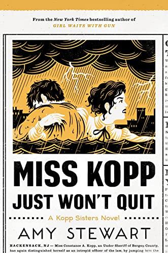 9781328736512: Miss Kopp Just Won't Quit (A Kopp Sisters Novel)