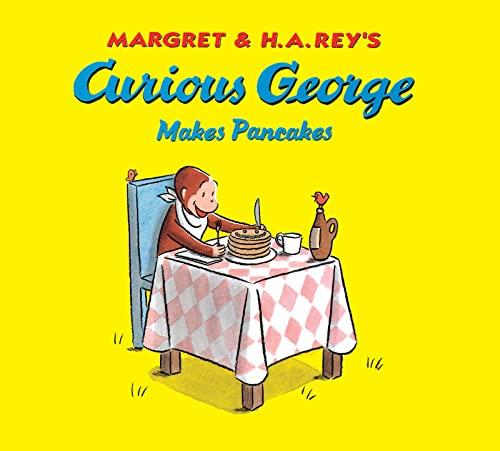9781328764614: Curious George Makes Pancakes