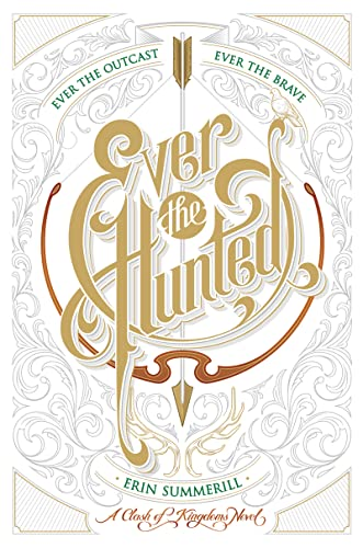 9781328767004: Ever the Hunted