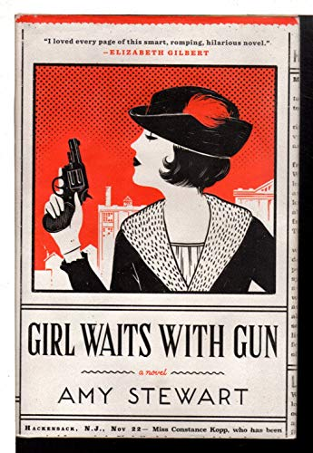 Girl Waits With Gun (Costco edition): Amy Stewart