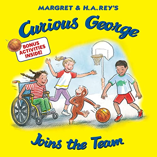 Curious George Joins the Team (Paperback): H A Rey