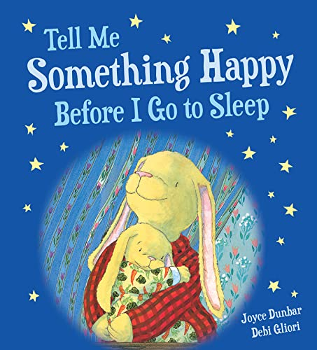 9781328910684: Tell Me Something Happy Before I Go to Sleep (padded board book)