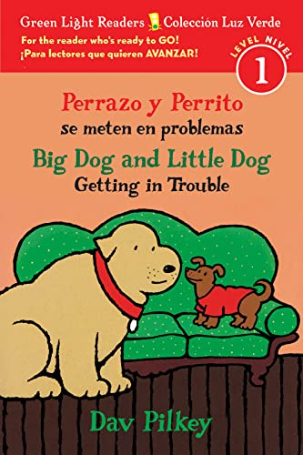 9781328915108: Perrazo y Perrito se meten en problemas / Big Dog and Little Dog Getting in Trouble (Green Light Readers, Level 1 / Coleccion luz verde nivel 1)
