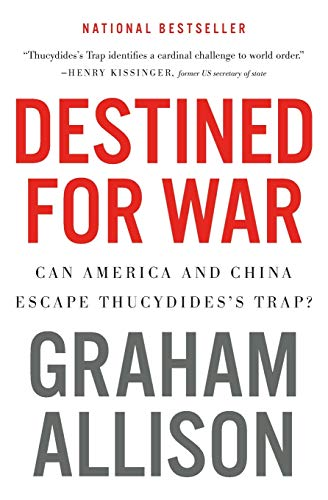 9781328915382: Destined for War: Can America and China Escape Thucydides's Trap?