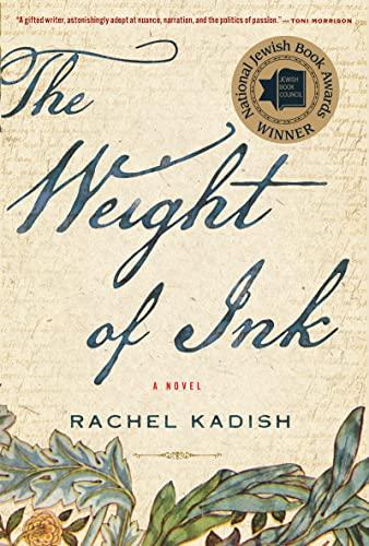 The Weight of Ink: Kadish, Rachel