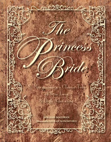 9781328948854: The Princess Bride Deluxe Edition HC: S. Morgenstern's Classic Tale of True Love and High Adventure