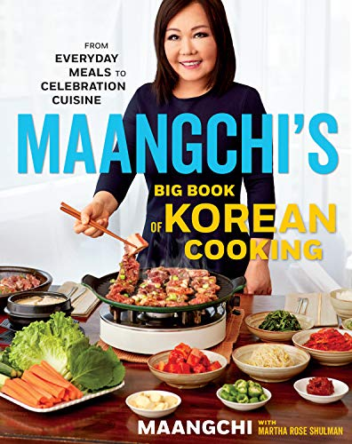 9781328988126: Maangchi's Big Book of Korean Cooking: From Everyday Meals to Celebration Cuisine