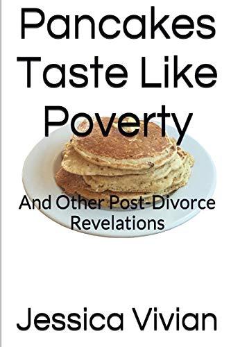 9781329004429: Pancakes Taste Like Poverty
