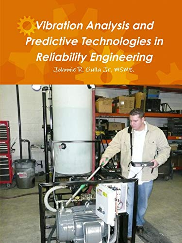 9781329007680: Vibration Analysis and Predictive Technologies in Reliability Engineering