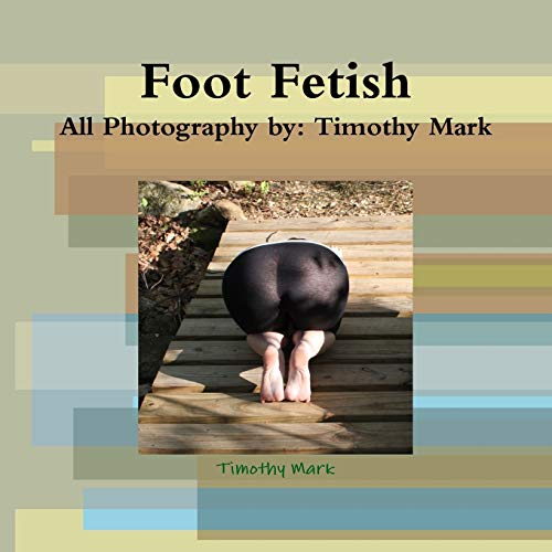 9781329012134: Foot Fetish