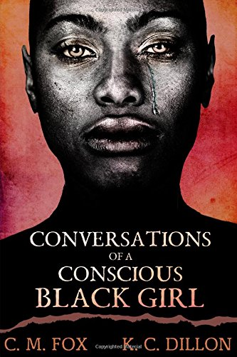 9781329018952: Conversations of a Conscious Black Girl