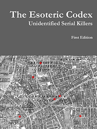 9781329021396: The Esoteric Codex: Unidentified Serial Killers