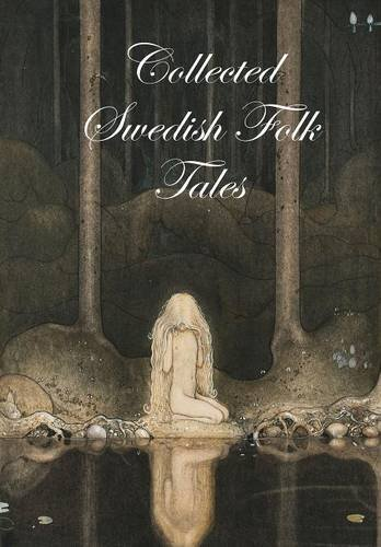 9781329025547: Collected Swedish Folk Tales