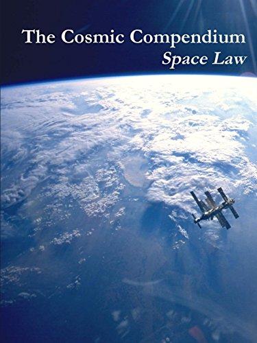 9781329030190: The Cosmic Compendium: Space Law
