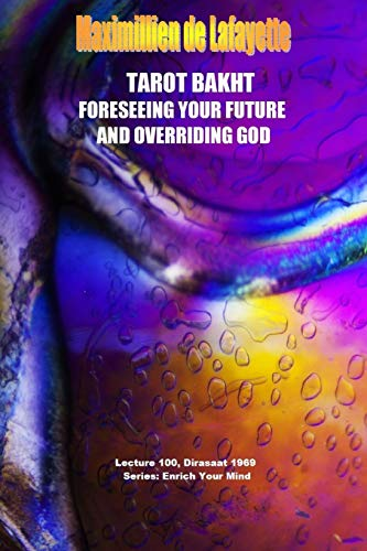 9781329033078: Tarot Bakht: Foreseeing Your Future And Overriding God