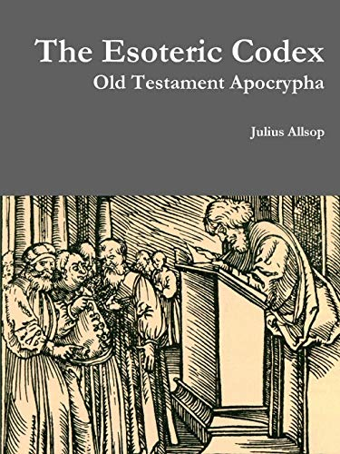 9781329034976: The Esoteric Codex: Old Testament Apocrypha