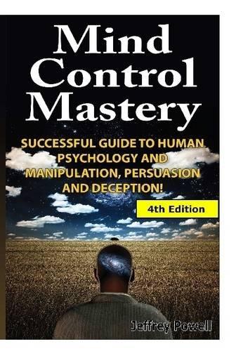 Mind Control Mastery: Powell, Jeffrey