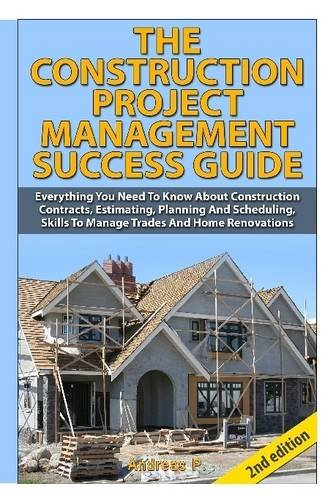 9781329043336: The Construction Project Management Success Guide