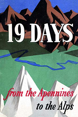 9781329043831: 19 Days from the Apennines to the Alps: The Story of the Po Valley Campaign