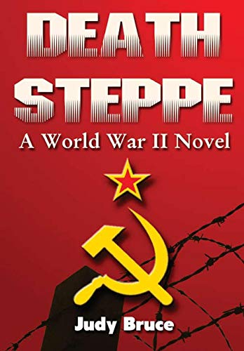 9781329045941: Death Steppe: A World War II Novel