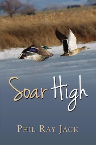 9781329047211: Soar High