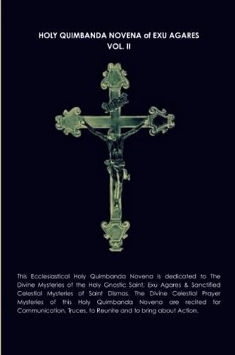 9781329047792: Holy Quimbanda Novena, Exu Agares, Vol. Ii (Volume 2)