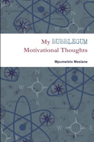 9781329053632: My Bubblegum Motivational Thoughts
