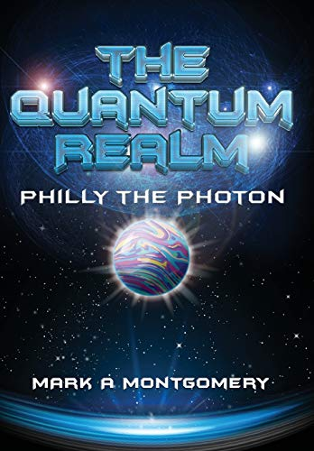 9781329057159: The Quantum Realm: Philly the Photon